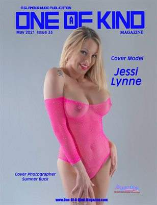 ONE OF A KIND MAGAZINE - Cover Model Jessi Lynne - May 2021