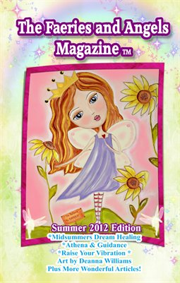 The Faeries and Angels Magazine: Summer 2012 Edition