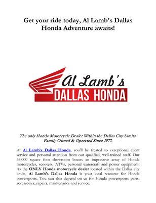 Get your ride today, Al Lamb's Dallas Honda Adventure awaits!
