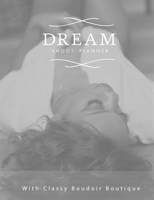Classy Boudoir Boutique Dream Shoot Planner