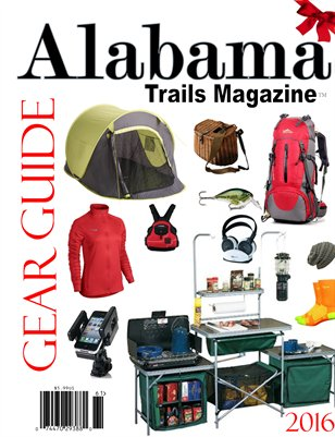 Alabama Trails Magazine Fall 2016 GEAR GUIDE