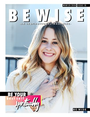 "The BE WISE ""Be Your Best Self SPIRITUALLY"" Issue"
