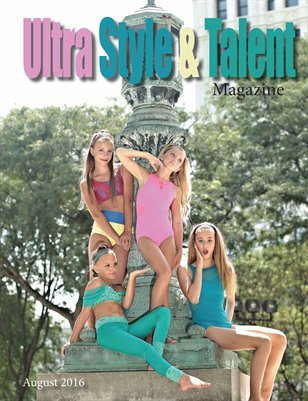 Ultra Style & Talent Magazine August 2016