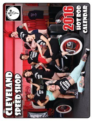 Cleveland Speed Shop 2016 Calendar
