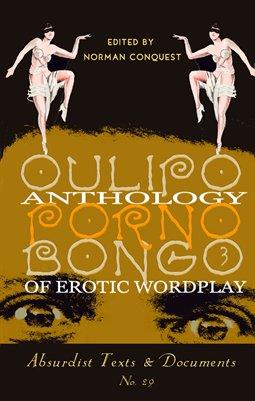 OULIPO PORNOBONGO 3: Anthology of Erotic Wordplay