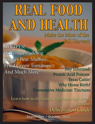 Real Food and Health Sept/Oct 2012