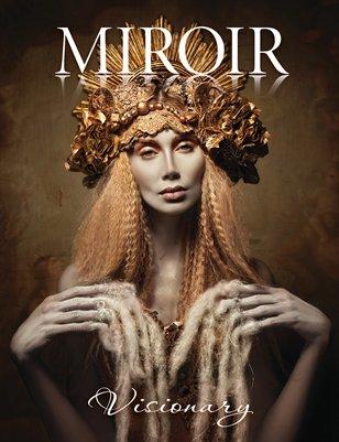 MIROIR MAGAZINE • Visionary • Sylwia Makris