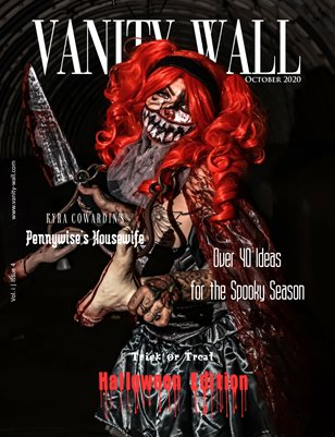 Vanity Wall Magazine | COVER 3 | HALLOWEEN EDITION | OCT 2020 | Vol. i Issue 4