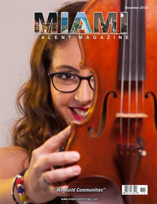 Miami Talent Magazine November 2016 Edition