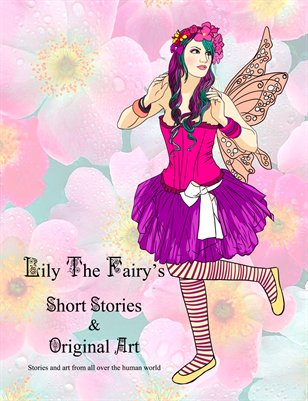 Lily The Fairy's Short Stories & Original Art