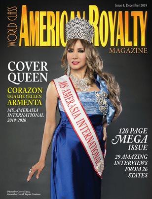 World Class American Royalty Magazine Issue 4 with Corazon Ugalde Yellen Armenta