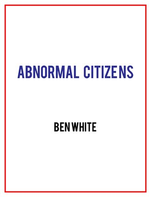 Abnormal Citizens
