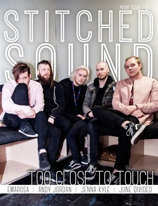 Stitched Sound Print Issue #10: Too Close To Touch