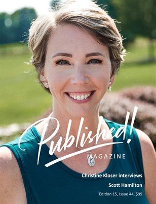 PUBLISHED! #15 Excerpt featuring Christine Kloser Interviews Scott Hamilton!