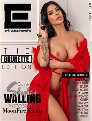 EPITOME Magazine: The BRUNETTE Edition March 2020