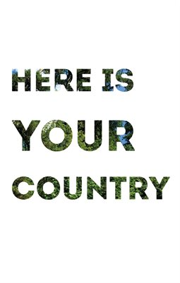Here Is Your Country