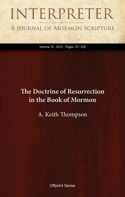 The Doctrine of Resurrection in the Book of Mormon