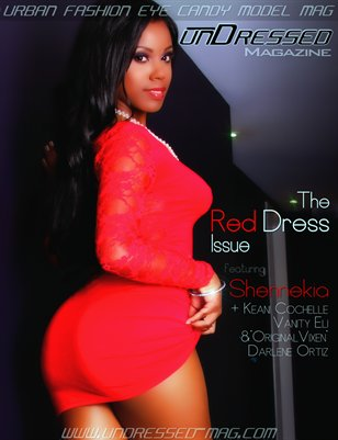"unDressed Mag ""The Urban Fashion EyeCandy Model Mag"" 2012 Red Dress Issue Shennekia G Cover"