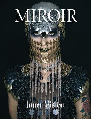 MIROIR MAGAZINE • Inner Vision • Ric Colgan