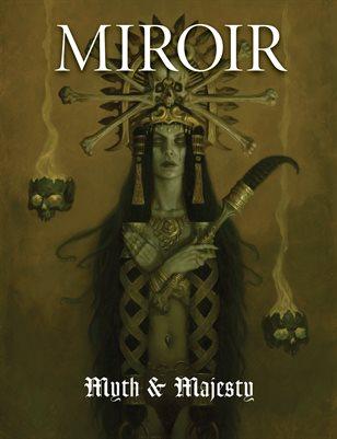 MIROIR MAGAZINE • Myth & Majesty • Gerald Brom