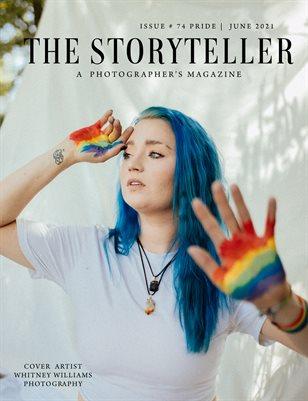 The Storyteller Magazine Issue # 74 PRIDE