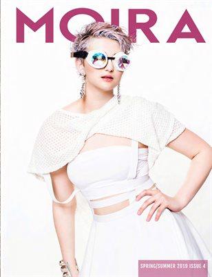 Moira Magazine Issue No. 4 Summer 2019