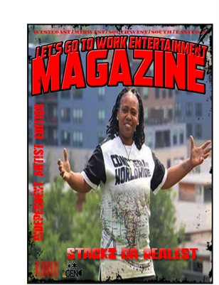 LETS GO TO WORK ENTERTAINMENT MAGAZINE  INDEPENDENT ARTIST EDITION