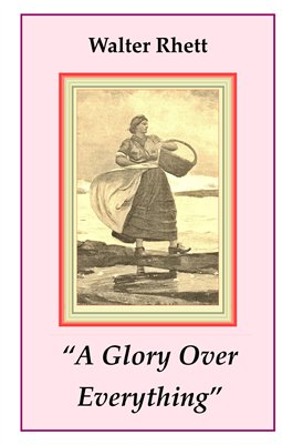 """A Glory Over Everything"" Reader's Signature Edition"