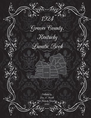 1924 Graves County, Kentucky Lunatic Book