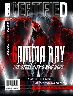 Industry Certified - Volume 2 - Issue 6 - 6AMMA RAY (Special Artist Edition)