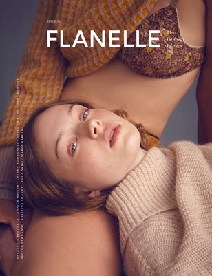 Flanelle Magazine Issue 16 - Intimacy Edition