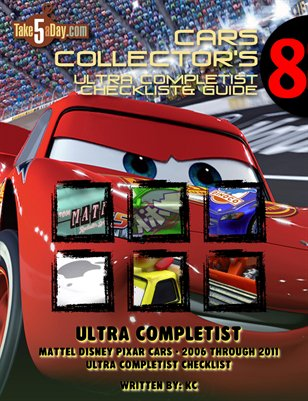 The Ultra Completist Recap: CARS 1 Diecasts