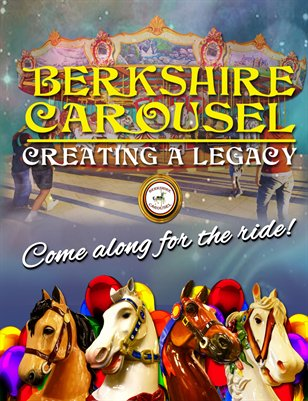 Berkshire Carousel Creating a Legacy