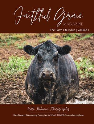 60. The Farm Life Issue   Volume I