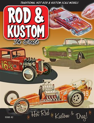 Rod & Kustom in Scale Issue #2