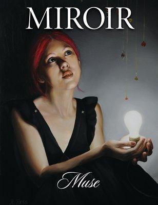 MIROIR MAGAZINE • Muse • Rachel Bess