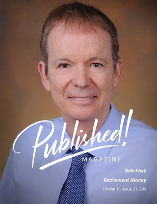 PUBLISHED! #15 Excerpt featuring Bob Kaye!