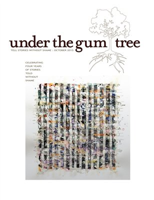 Under the Gum Tree :: October 2015