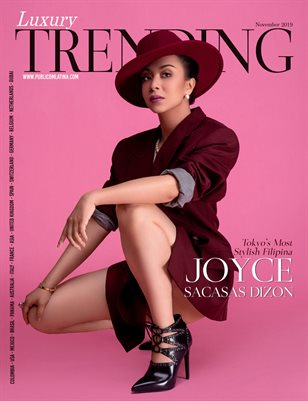 LUXURY TRENDING Magazine - Nov/2019 - JOYCE SACASAS DIZON - Issue #23