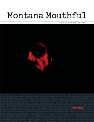 Montana Mouthful Vol. 1 Issue 3
