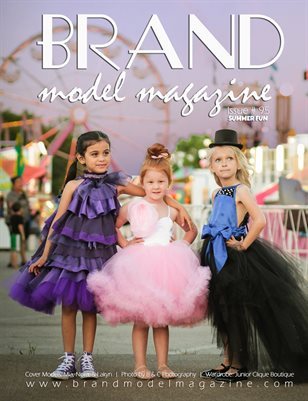 Brand Model Magazine  Issue # 95,  JULY THEME - Summer Fun