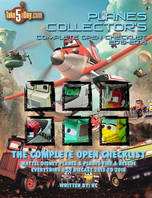 The Complete Mattel Disney PLANES & PLANES FIRE & RESCUE Open Diecast Checklist 2013-2015