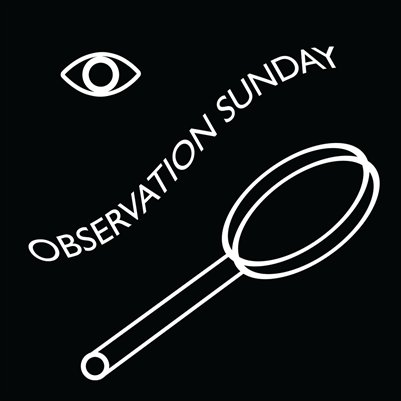 OBSERVATION SUNDAY