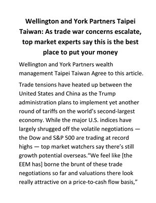 Wellington and York Partners Taipei Taiwan: As trade war concerns escalate, top market ex