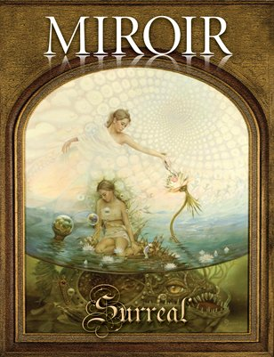 MIROIR MAGAZINE • Surreal • MARK GARRO