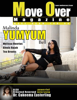 "MoveOver Magazine 1 year anniversary issue: Starring Malinda ""Yum Yum"" Bell and Dr. Cakeema Easterling"