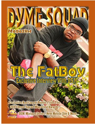 Dyme Squad Magazine Issue #13 Featuring The FatBoy
