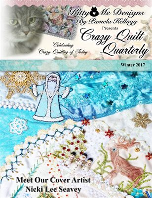 Crazy Quilt Quarterly Winter 2017
