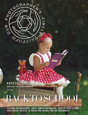 Our Photographers Circle Magazine - Issue 12 BACK TO SCHOOL