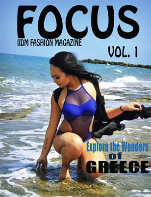 FOCUS IIDM FASHION MAGAZINE Vol 1